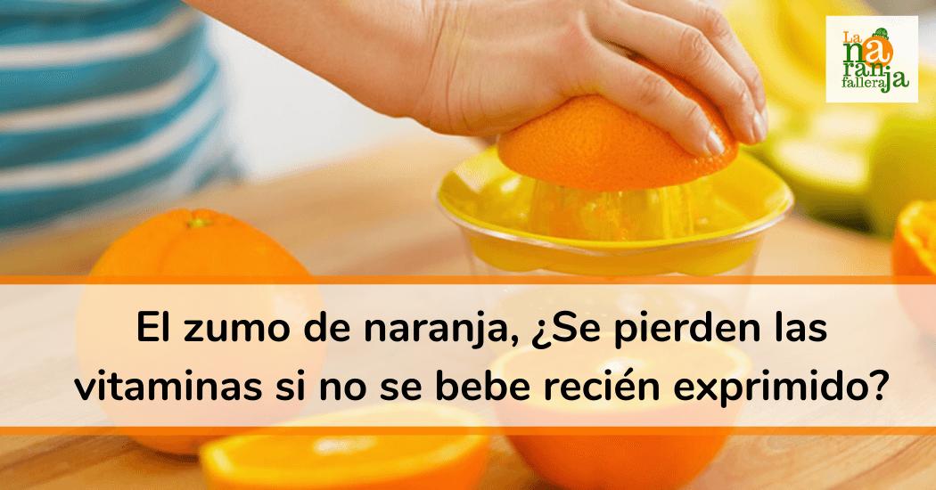 El zumo de naranja, ¿Se pierden las vitaminas si no se bebe recién exprimido?
